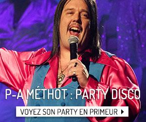 Voyez en primeur le Party Disco de P-A Méthot!