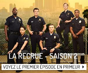 Voyez en primeur le premier épisode de la deuxième saison de La recrue!