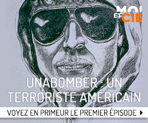 Voyez en primeur le premier épisode de Unabomber : un terroriste américain!