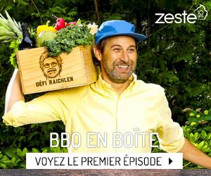 Voyez le premier épisode de BBQ en boîte de ZESTE!