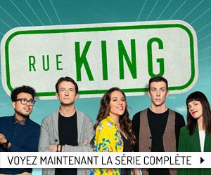 Voyez dès maintenant la saison complète de Rue King!